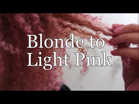 Blonde to Light Pink Tutorial on Natural Hair