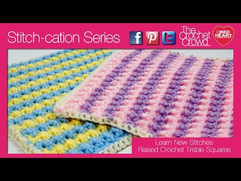 How to Crochet Front Post Raised Treble Crochet Stitches