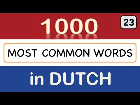 Dutch Verbs - Lesson 23: 1000 most common words in Dutch (word 551-575)