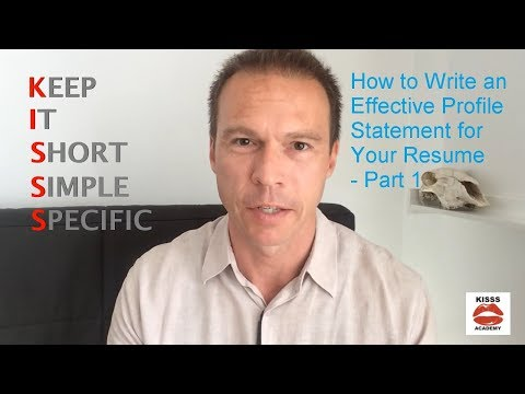 How to Write an Effective Profile Statement for Your Resume - Part 1