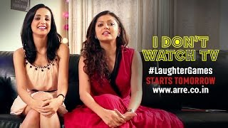 I Don't Watch TV | Drashti and Sanaya Don't Watch TV | #LaughterGames