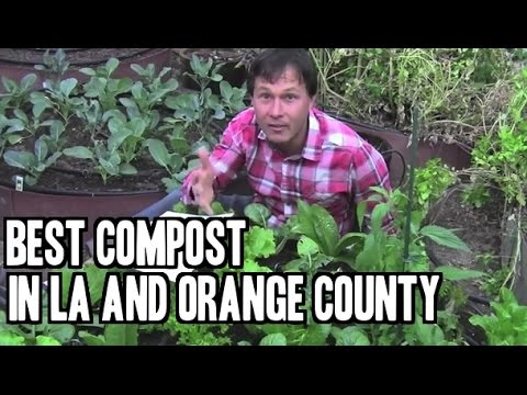 Best Compost in LA / Orange County & More Gardening Q&A