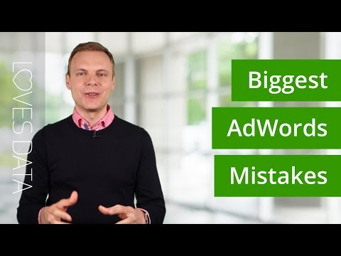 AdWords Mistakes –The 9 Biggest Mistakes You Need To Avoid