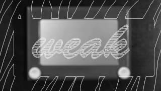 ajr  weak official lyric video