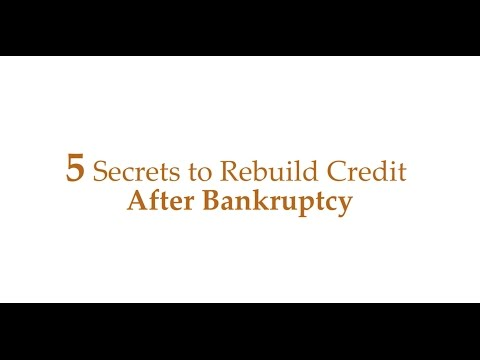 Bankruptcy: 5 Secrets To Repair Credit Fast After Bankruptcy
