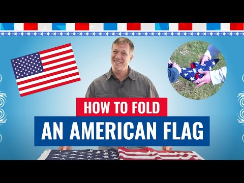 How to Fold an American Flag