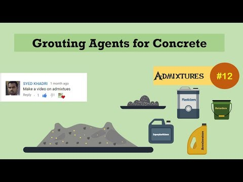 Grouting Agents for Concrete || Admixtures #12