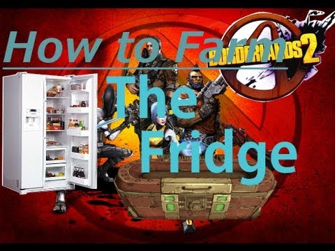 Borderlands 2 - How to Farm in The Fridge