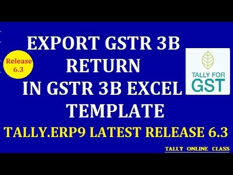 Export GSTR3B Return In GSTR3B EXCEL TEMPLATE in Tally Latest Release 6.3
