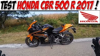 #Moto Vlog 147 : TEST HONDA CBR 500 R 2017 / La moto qui t'emmènera loin !