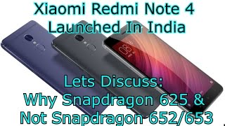 Xiaomi Redmi Note 4 India: Here Is Why Xiaomi Chose Snapdragon 625 & Not SD 652/653