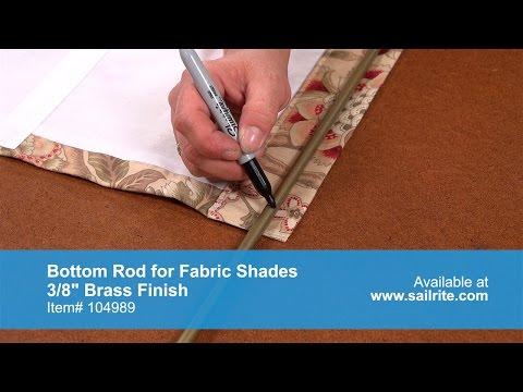 Bottom Rod for Fabric Shades Demo