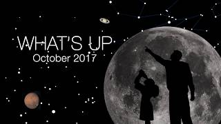 What's Up for October 2017
