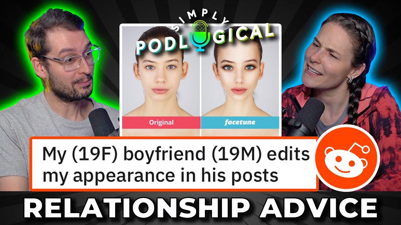 Giving Reddit Relationship Advice 2 - SimplyPodLogical #63