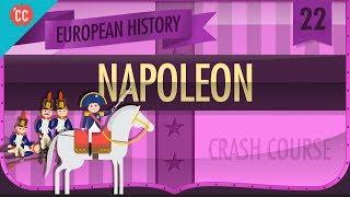 Napoleon Bonaparte: Crash Course European History #22