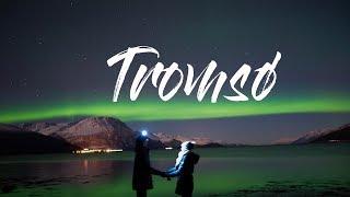 CHASING THE LIGHT -  TROMSØ, NORWAY