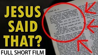 JESUS SAID THAT? | Full Short Film | One Reality Films