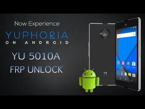 Yuphoria YU5010A FRP Unlock | Google Account Bypass With One Click Via Frp Unlock Tool