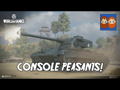 World of Tanks - Console Peasants!