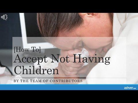[How to] Accept Not Having Children