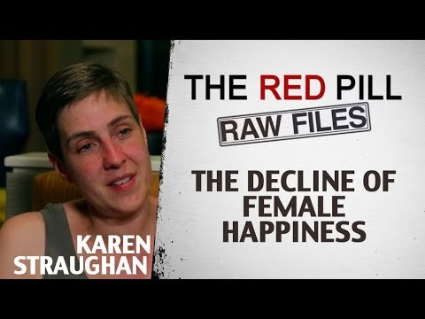 The Decline of Female Happiness | Karen Straughan #RPRF