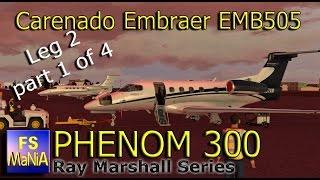 Carenado Embraer PHENOM 300 Brazil to Wichita Leg 2, part 2
