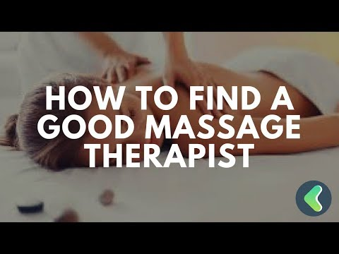 How To Find A Good Massage Therapists