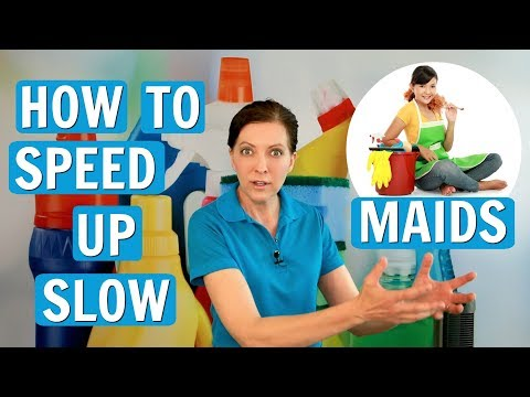 How to Speed Up Slow Maids - House Cleaning Survival Guide
