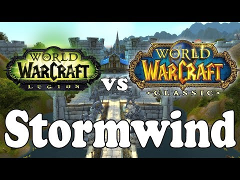 Current WoW vs Classic WoW: STORMWIND !!