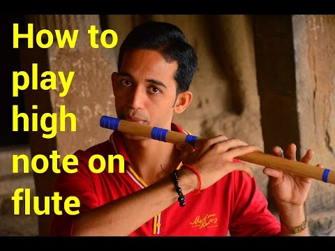 How to play high note with clean sound easy method for bigginers indian hindi