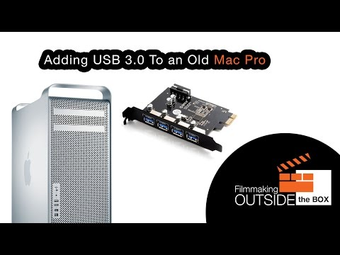 Adding USB 3.0 To a 2009 Mac Pro | Filmmaking Today