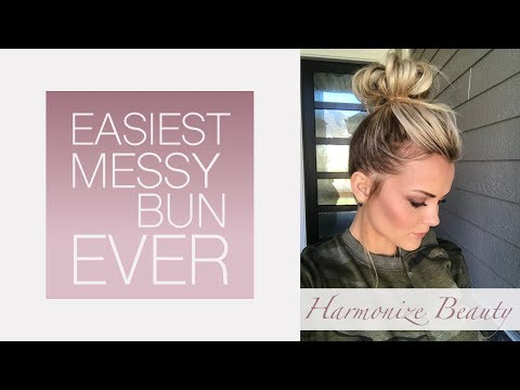 The easiest messy bun of your life !