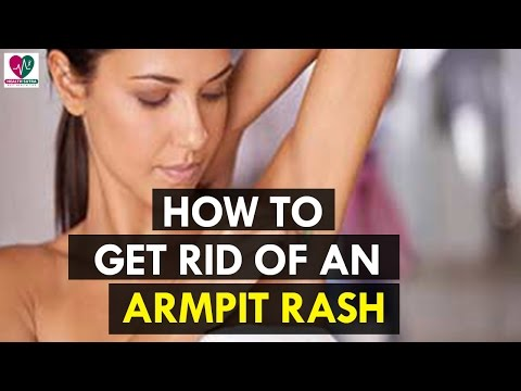 How to Get Rid of an Armpit Rash - Health Sutra