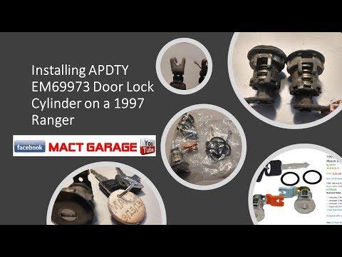 Installing APDTY EM69973 Door Lock Cylinder on a 1997 Ranger