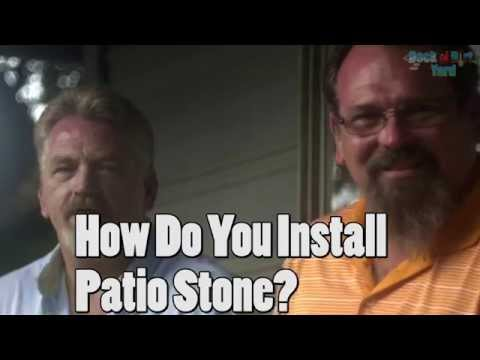 How Do You Install Patio Stone?  Rock N Dirt Yard Common Questions
