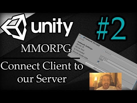 Unity 3D Tutorial #2: MMORPG | Connect Client to our Server