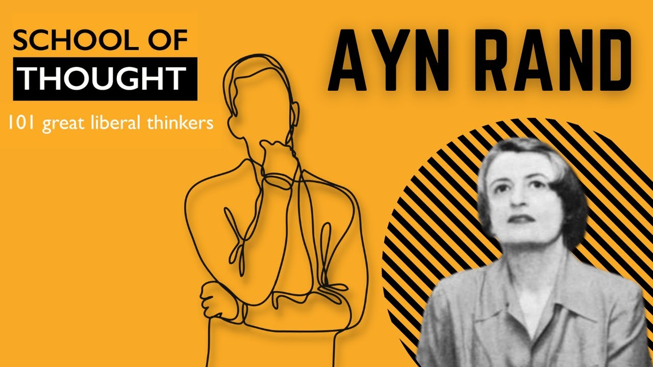 Who was Ayn Rand?