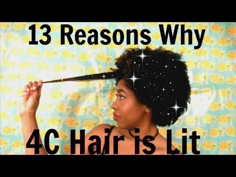 13 Reasons Why 4C Hair is Lit!
