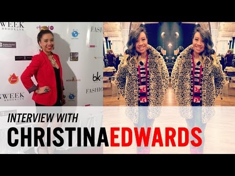 Breaking into the Fashion Industry with Christina Edwards (Success)