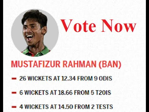 How To Vote Mustafizur Rahman (BAN) For ESPNcricinfo Awards 2015