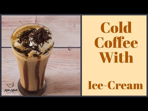 Cold Coffee with Ice Cream Recipe at Home-Homemade Cold Coffee-Kalimirchbysmita-Ep301