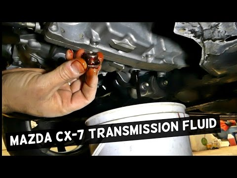 MAZDA CX-7  AUTOMATIC TRANSMISSION FLUID DRAIN FLUSH CX7 2.3