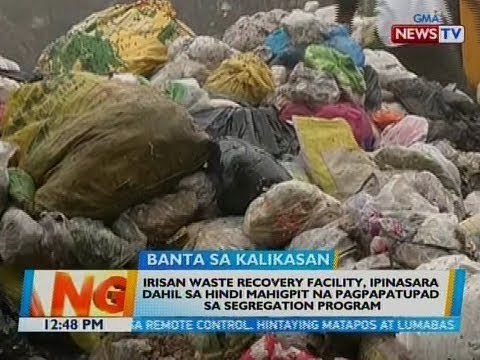Xxx Mp4 BT Irisan Waste Recovery Facility Ipinasara Dahil Sa 3gp Sex