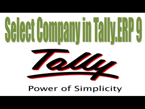 How to Select Company in Tally ERP 9