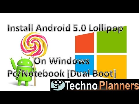 How to install Android 5.0.2 lollipop x86 on pc (Dual Boot)