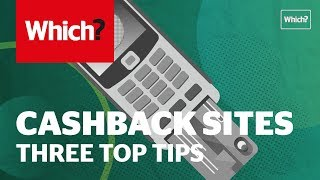 How to earn money from cashback sites - Which? top tips
