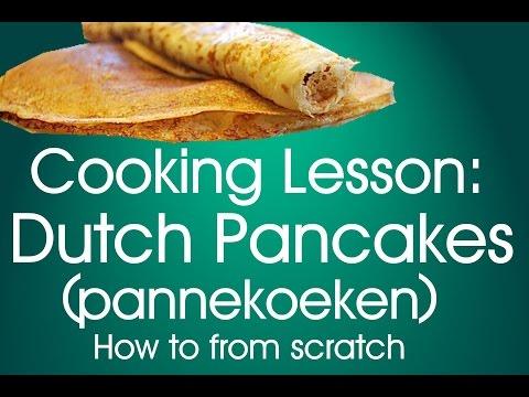 Cooking Lesson: How to make Dutch Pancakes (pannekoeken)