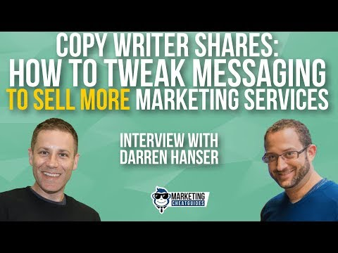 Copy Writer Shares  How To Tweak Messaging To Sell More Marketing Services