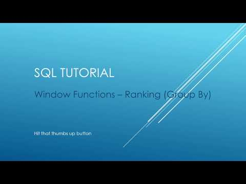 SQL Tutorial - Window Functions - Ranking with Group By