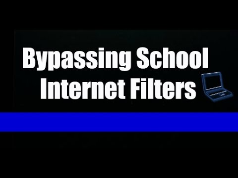 How to bypass school internet filters 2015